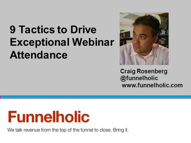 9 Tactics to Drive Exceptional Webinar Attendance