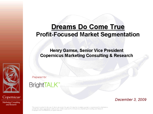 Dreams Do Come True: Profit-Focused Market Segmentation