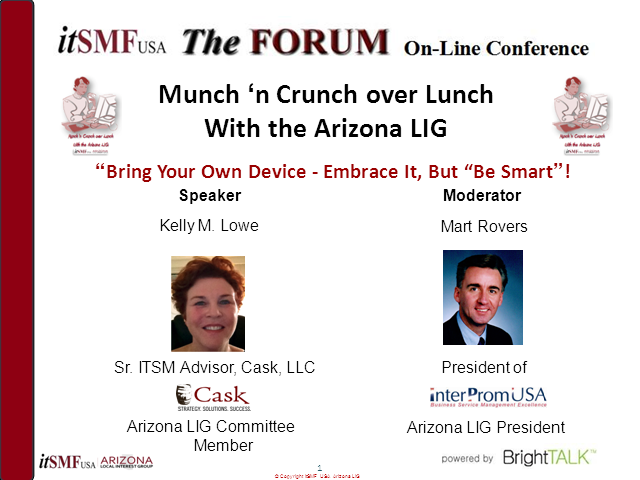 "Arizona itSMF USA LIG: ""Bring Your Own Device (BYOD): Embrace it, but be smart!"