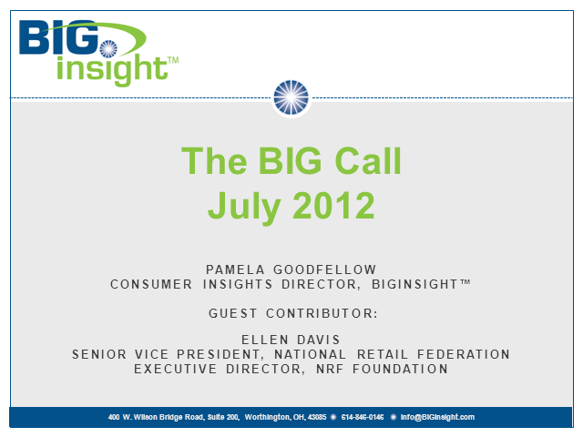 BIG Call - July 2012