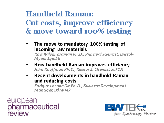 Handheld Raman: Cut costs, improve efficiency & move toward 100% testing