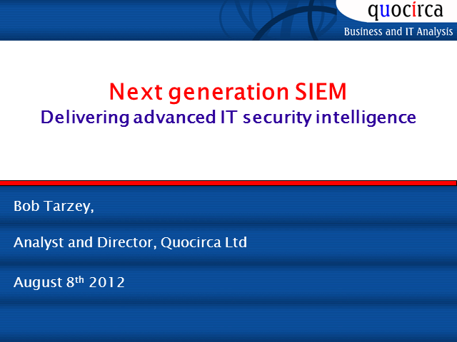 Next-Generation SIEM: Delivering Advanced IT Security Intelligence
