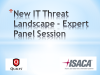 New IT Threat Landscape - Expert Panel Session