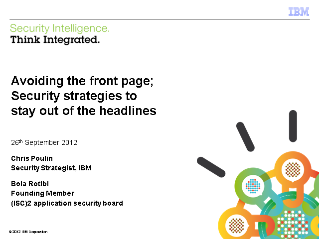 AVOID THE FRONT PAGE: SECURITY STRATEGIES TO OUTFOX TODAY'S SMARTEST ATTACKS