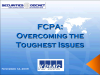 FCPA: Overcoming the Toughest issues