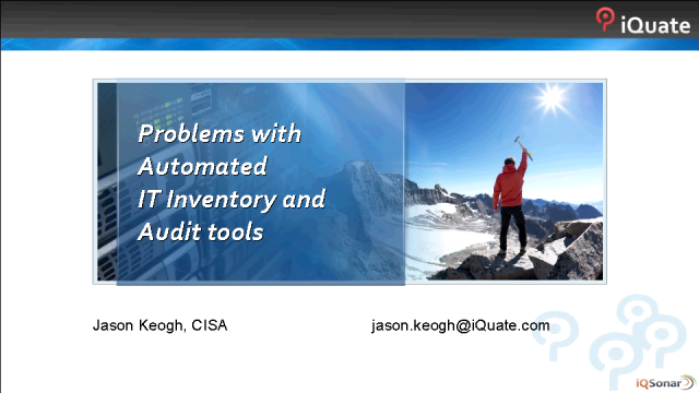 Problems with Automated IT Inventory and Audit Tools