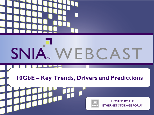 LIVE WEBCAST - 10GBE – Key Trends, Drivers and Predictions