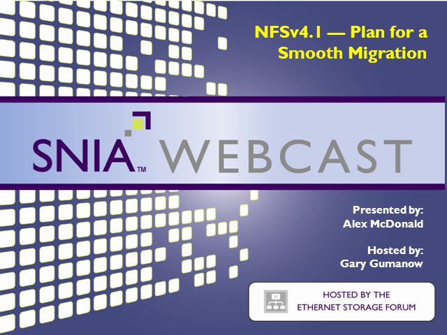 LIVE WEBCAST: NFSv4.1 – Plan for a Smooth Migration