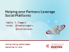 Helping Your Partners Use Social Platforms