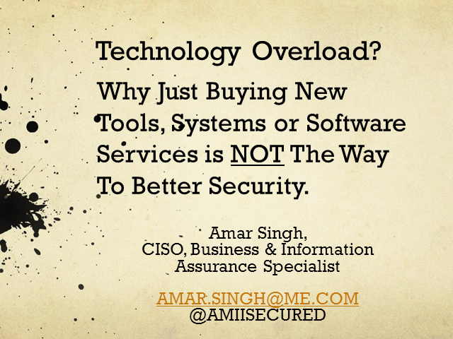Technology Overload? Why Just Buying New Tools Is Not the Way to Better Security