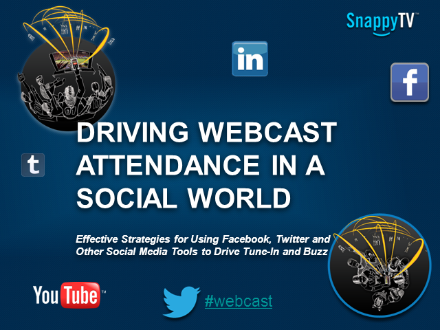 Driving Webcast Attendance in a Social World
