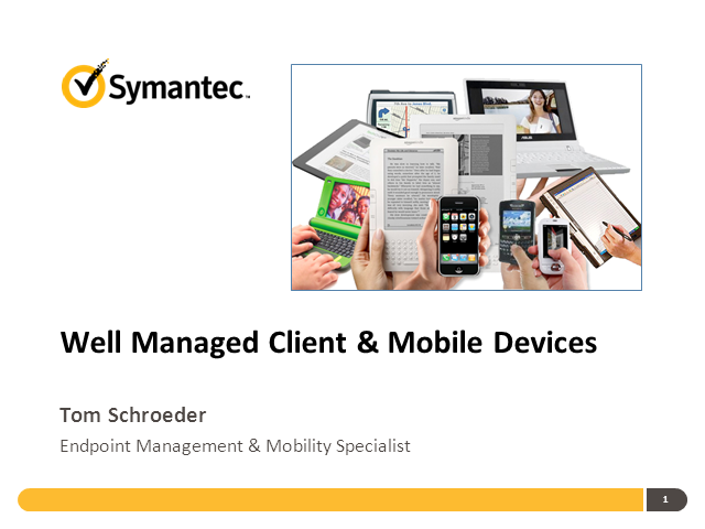 Well Managed Client- and Mobile Devices