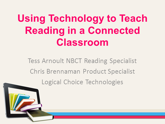 Using Technology to Teach Reading in a Connected Classroom