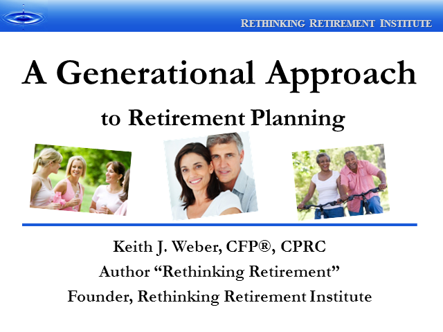 A Generational Approach to Retirement Planning