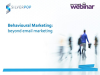 Behavioural Marketing; beyond email marketing