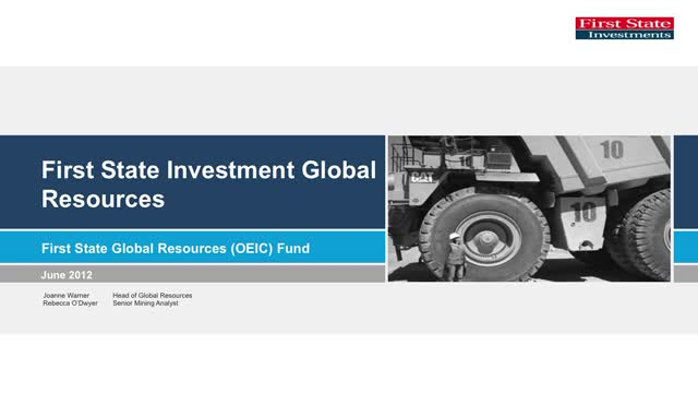 First State Investments Global Resources Quarterly update