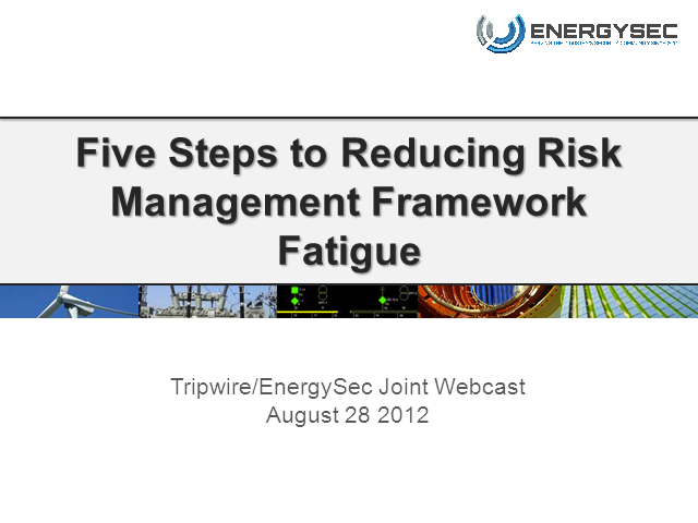 Five Steps for Utilities to Reduce Risk Management Framework Fatigue