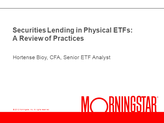 Securities Lending in Physical ETFs: A review of Practices