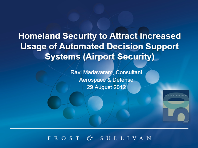 Homeland Security to Attract Improved usage of Automated Decision Support System