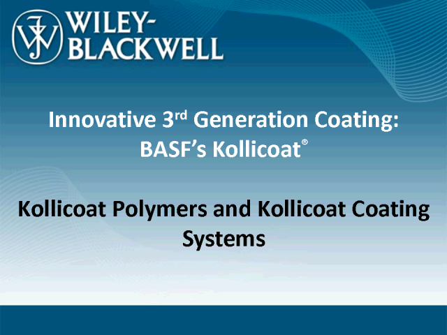 Innovative 3rd Generation Coating: BASF's Kollicoat