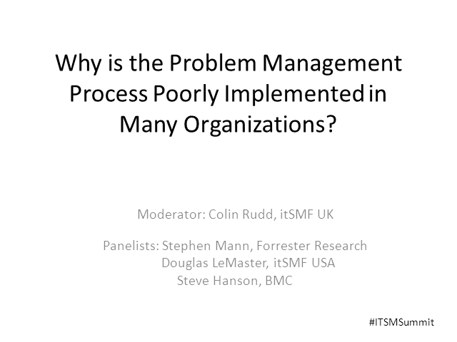 Why is the Problem Management Process Poorly Implemented in Many Organizations?