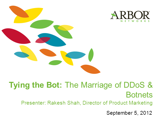 Tying the Bot – The Marriage of Botnets and DDoS