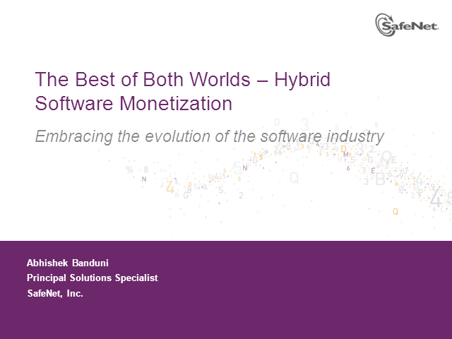 The Best of Both Worlds- Hybrid Software Monetization  (India and Hong Kong)