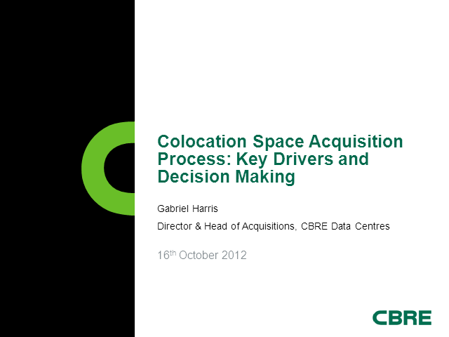 The Colocation Space Acquisition Process: Key Drivers and Decision Making.