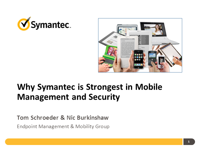 Why Symantec is strongest in Mobile Management and Security