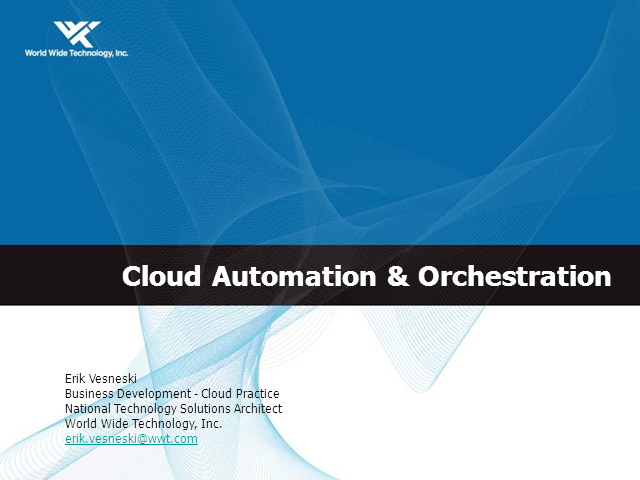 Preparing Your Infrastructure for Cloud Automation and Orchestration