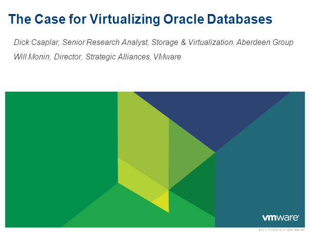 The Case for Virtualizing Oracle Databases