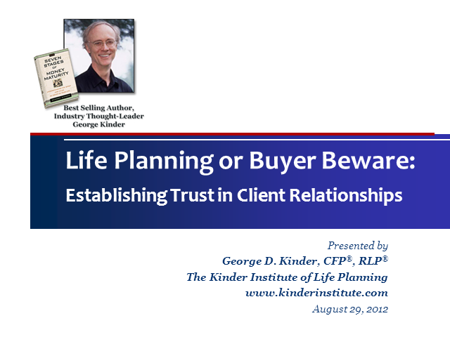 Establishing Trust in Client Relationships with George Kinder