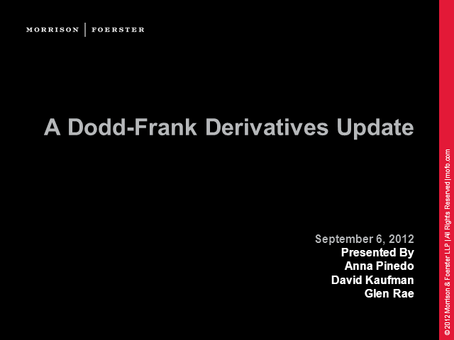 A Dodd-Frank Derivatives Update