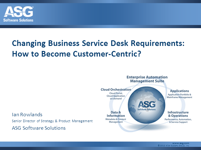 Changing Business Service Desk Requirements: How to be Customer-Centric