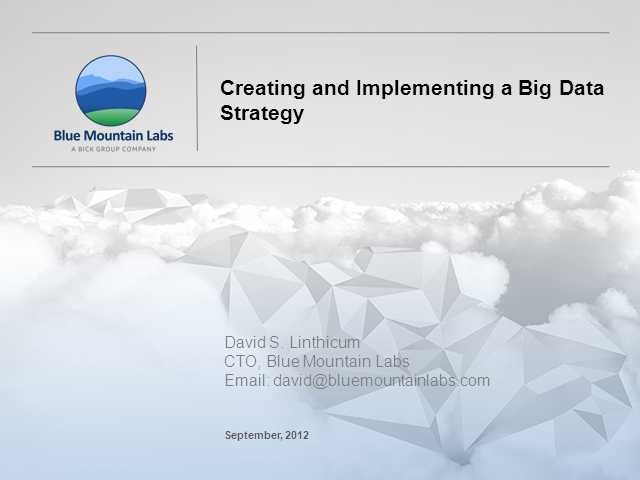 Creating and Implementing a Big Data Strategy