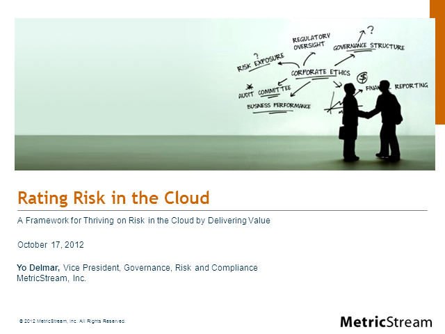 Rating Risk in the Cloud – A Framework for Governance, Risk, and Compliance