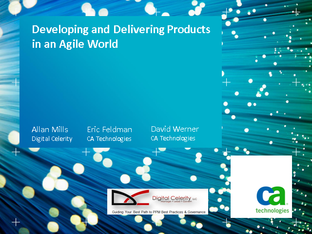 Developing and Delivering Products in an Agile World