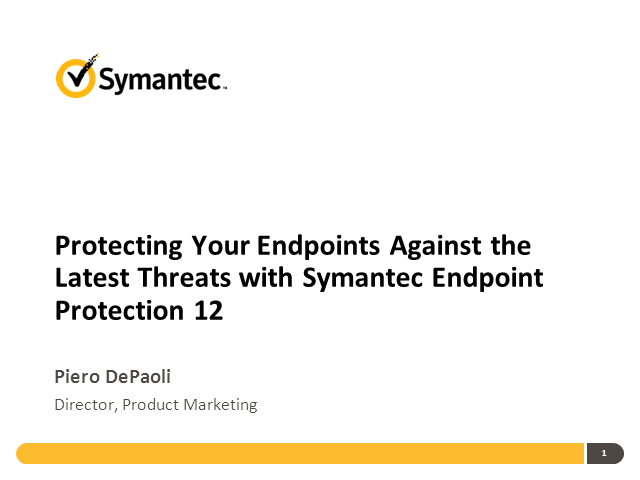 "Symantec Presents ""How to Protect Your Endpoints Against the Latest Threats"""