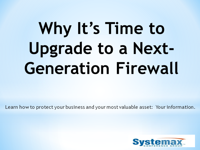 Why it's Time to Upgrade to a Next-Generation Firewall?