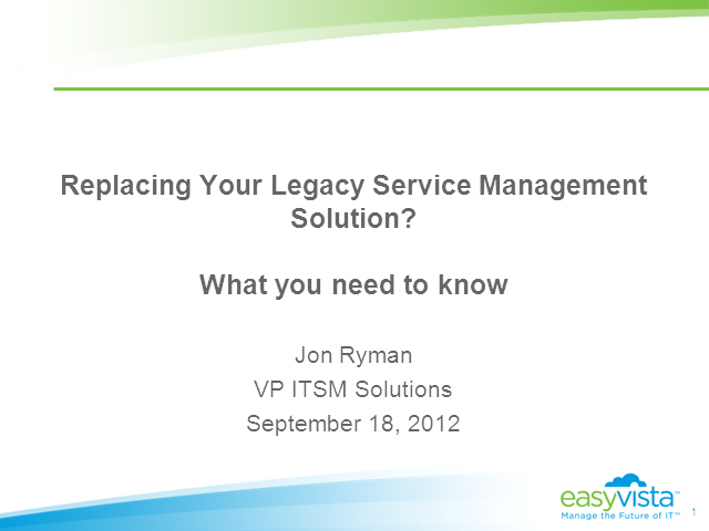 Replacing your legacy helpdesk tool - What you need to know