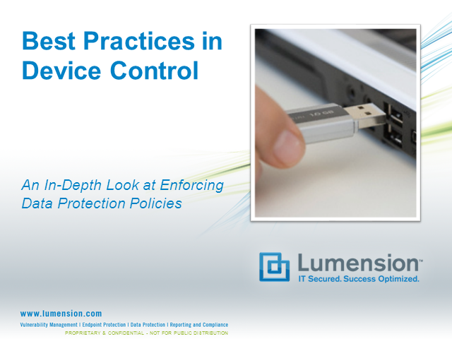 Developing Best Practices to Device Control & Encryption: Technical Webcast