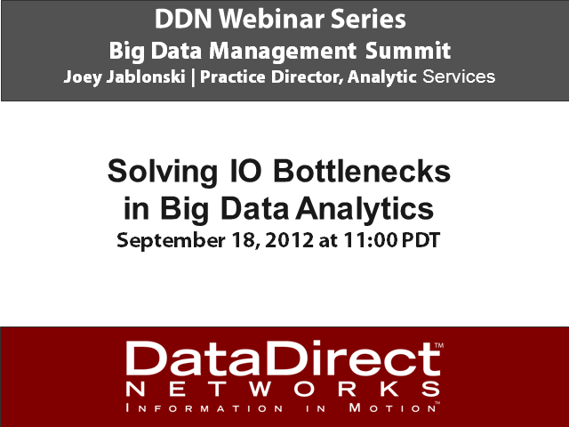 Solving IO Bottlenecks in Big Data Analytics