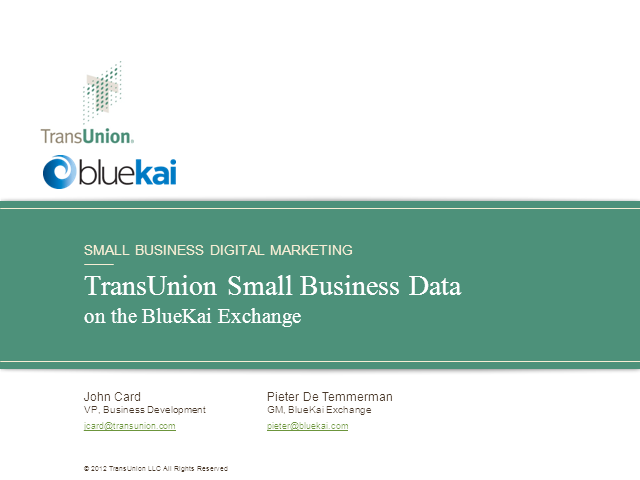 TransUnion Small Business Data on the BlueKai Exchange
