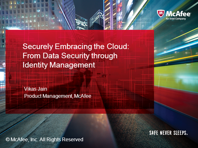 Securely Embracing the Cloud: From Data Security through Identity Management