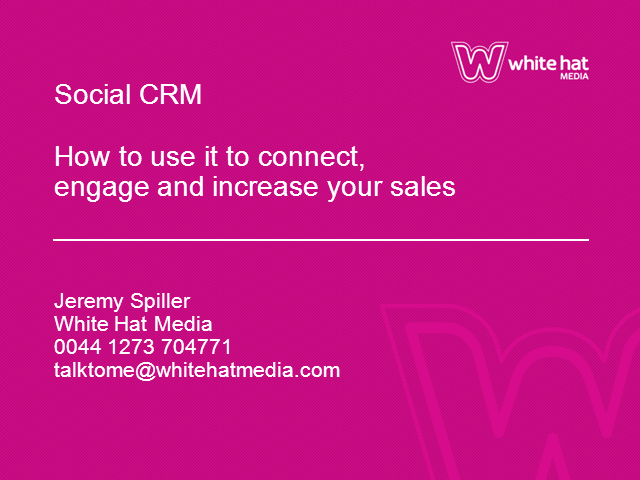 Social CRM: How to use it to Connect, Engage and Increase your Sales
