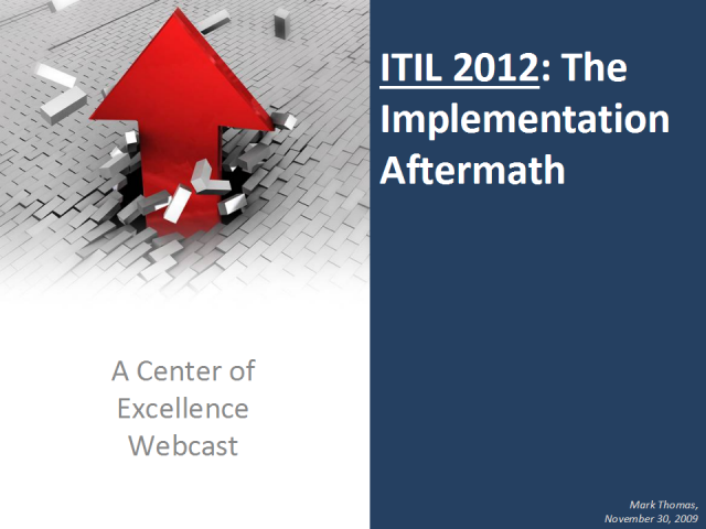 ITIL 2012 – The Aftermath of Implementation