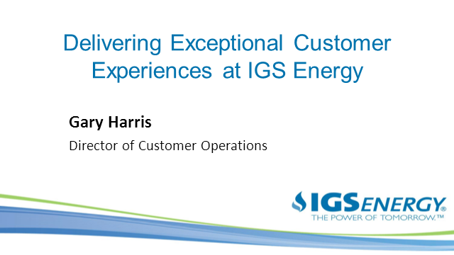 IGS Energy - Creating Customer Loyalty through Exceptional Service Experience