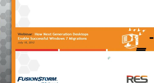 How Next Generation Desktops Enable Successful Windows 7 Migrations