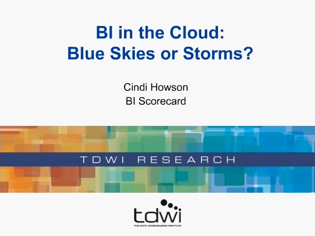 BI in the Cloud: Blue Skies or Storms?