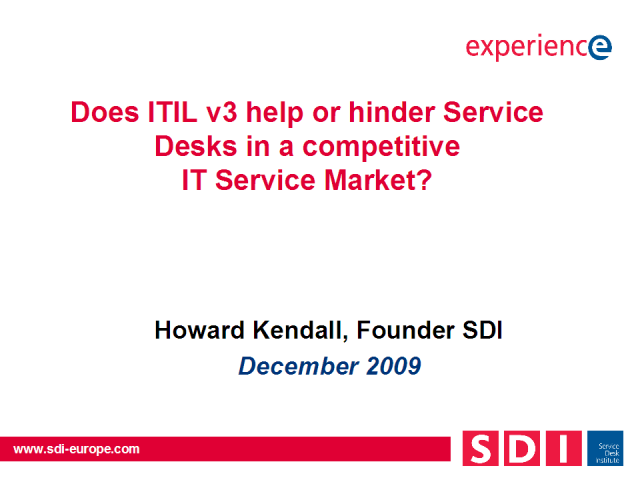 ITILv3 - Help or Hindrance for Service Desks?